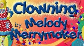 Clowning by Melody Merrymaker